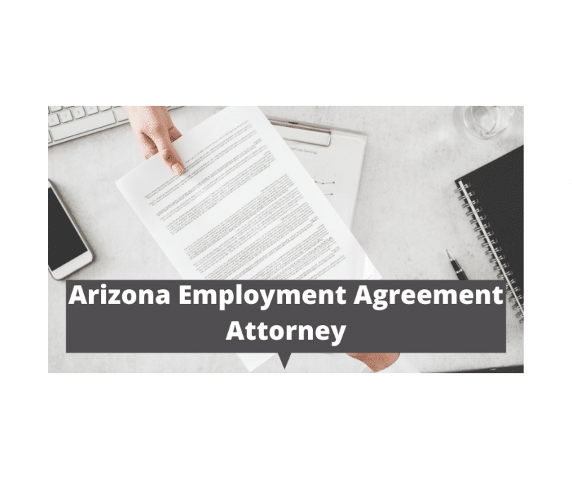 Arizona Employment Agreement Attorney