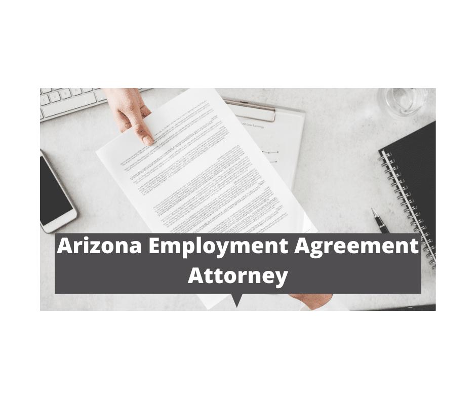 Arizona Employment Agreement Attorney