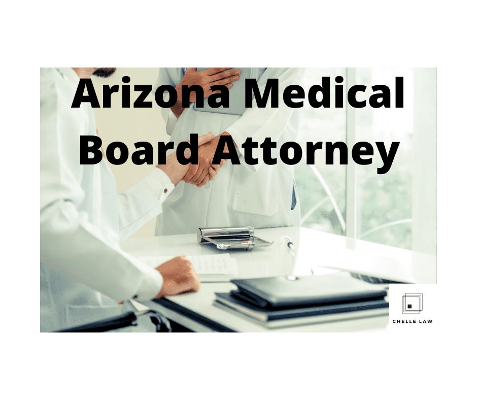 Arizona Medical Board Attorney