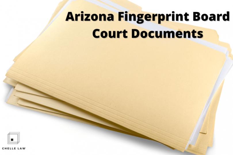 Arizona Fingerprint Board Court Documents