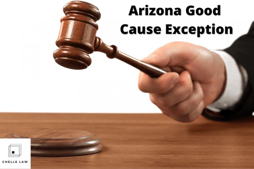 Arizona Fingerprint Clearance Card Good Cause Exception