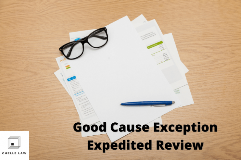 Good Cause Exception Expedited Review