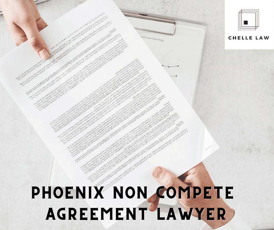 Phoenix Non Compete Agreement Lawyer
