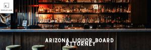 Arizona Liquor Board Attorney