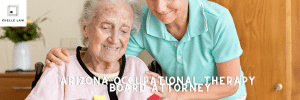 Arizona Occupational Therapy Board Attorney