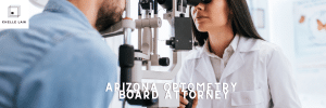Arizona Optometry Board Attorney